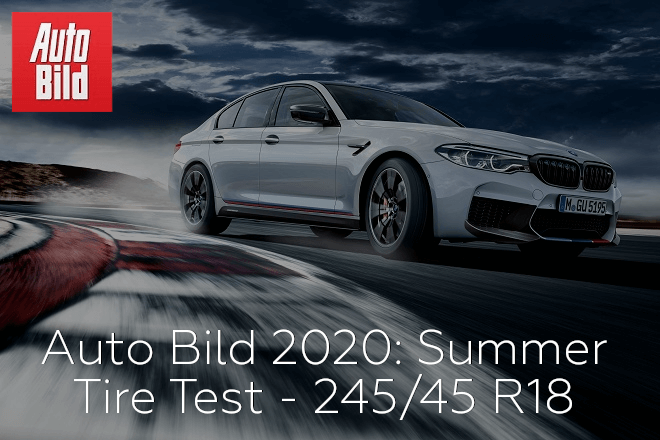 Auto Bild 2020: Summer Tire Test - 245/45 R18