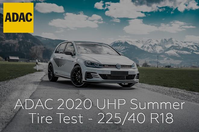 Adac 2020 Uhp Summer Tire Test 225 40 R18 Wheel Size Com