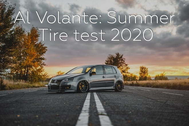 Al Volante: Summer Tire Test 2020